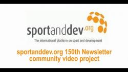 The sportanddev.org 150th Newsletter Video Project