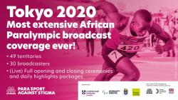 Tokyo 2020 Most Extensive African Paralympic broadcast coverage ever.  49 territories, 30 broadcasters,  full opening and closing ceremonies and daily highlights.