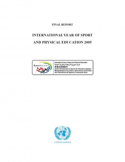 15__intl_year_of_sport_and_p_e_2005_final_report___un___2006.jpg